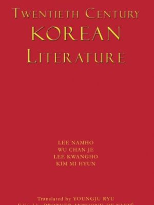Twentieth Century Korean Literature
