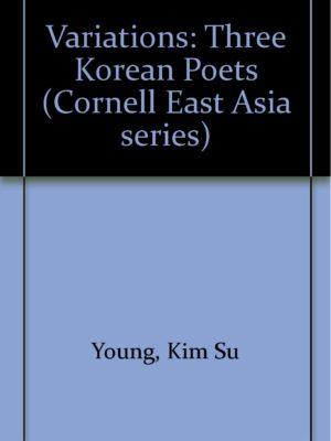 Variations:  Three Korean Poets