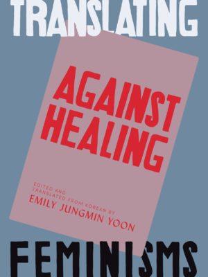 Against Healing
