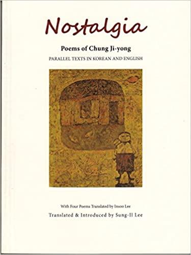 Nostalgia : Poems of Chung Ji-yong