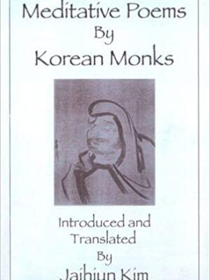 Meditative poems by Korean monks