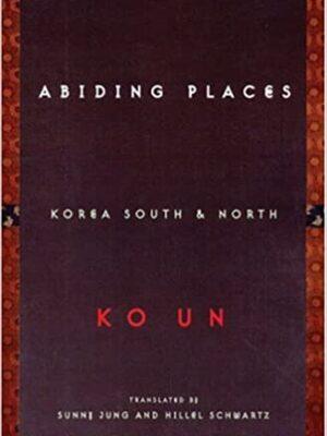 Abiding places: Korean South & North