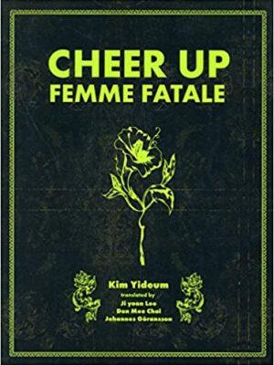 CHEER UP FEMME FATALE