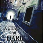 A Chain of Dark Tales