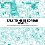 Talk To Me In Korean Level 2